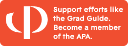 Support efforts like the Grad Guide. Become a member of the APA.